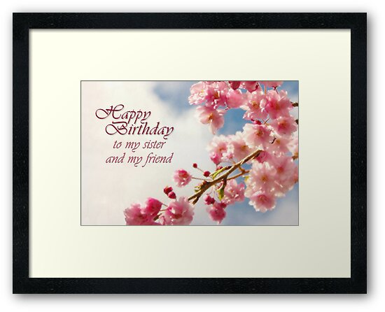 Happy Birthday Sister Card Framed Prints By Tracy Friesen Redbubble