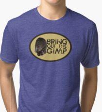 Bring out the Gimp Tri-blend T-Shirt