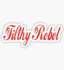 Filthy Robot Sticker