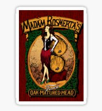 Madam Rosmerta's Finest Oak-Matured Mead Sticker