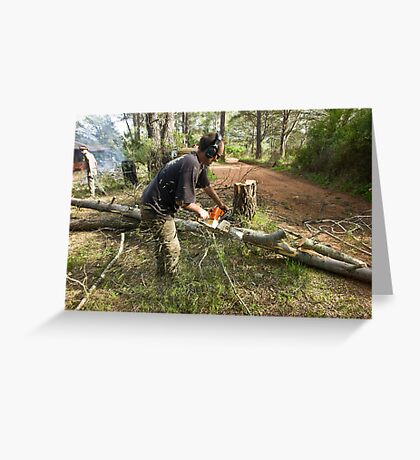 Chainsawing Greeting Card