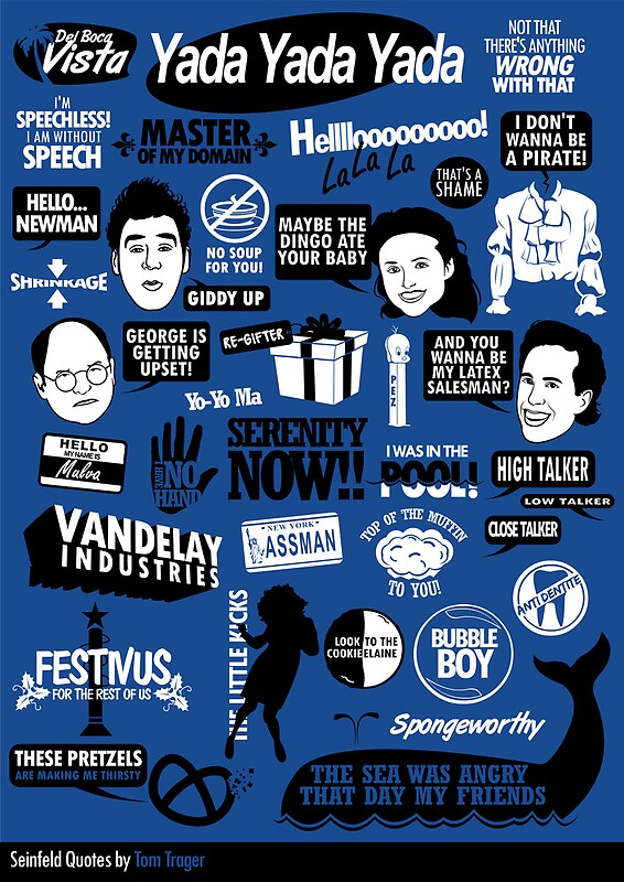 "Seinfeld Quotes Delectable Seinfeld Quotes"" Posterstom Trager  Redbubble"