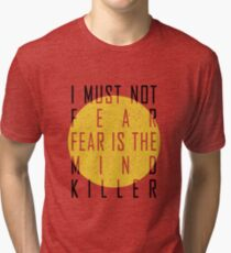 Dune - The Litany Against Fear Tri-blend T-Shirt
