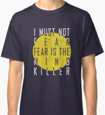 Dune - The Litany Against Fear (White) Classic T-Shirt