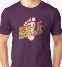 The Feet Uppercut: Smell it, then Take it. Unisex T-Shirt