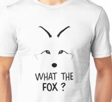 What the Fox ?  Unisex T-Shirt