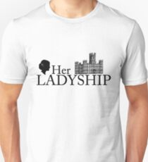 Her Ladyship Unisex T-Shirt