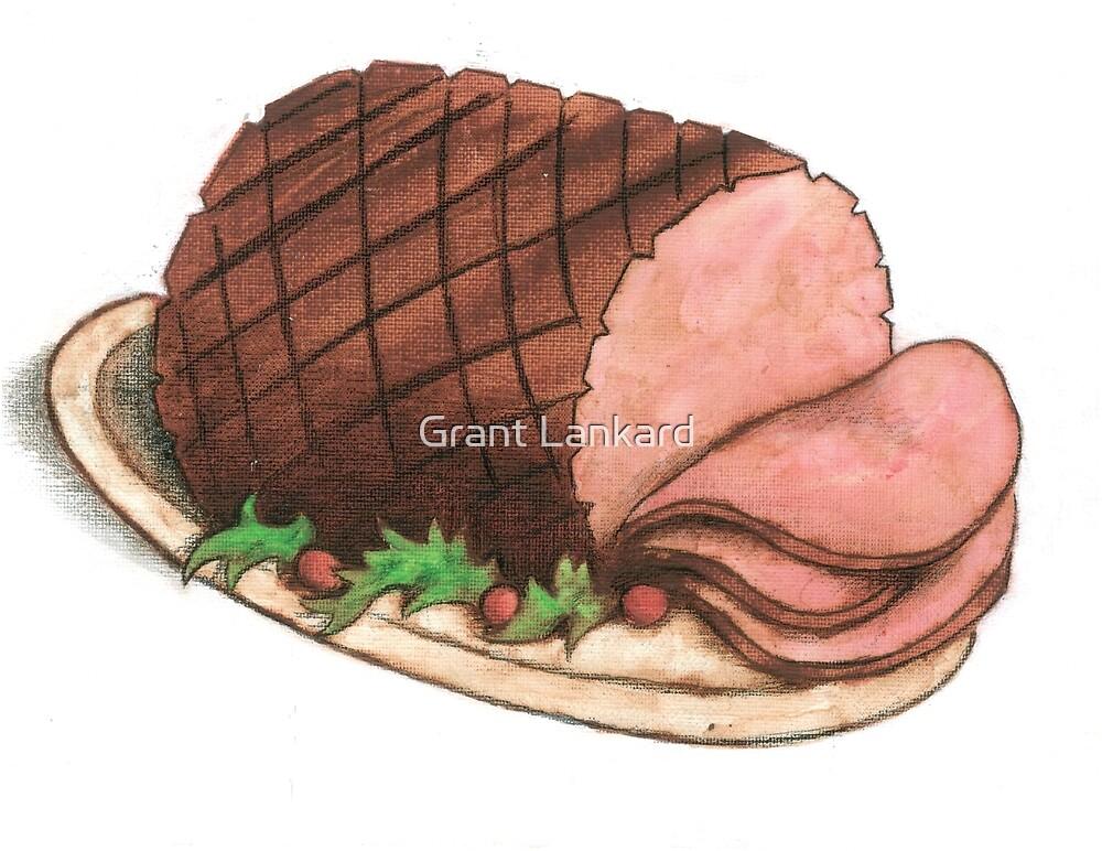 Ham! by Grant Lankard