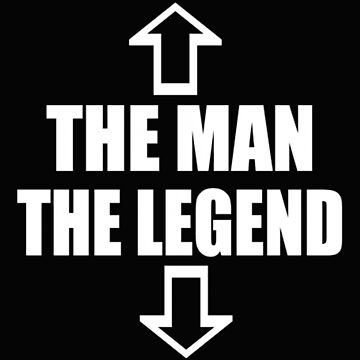 The man the legend by Figgs57