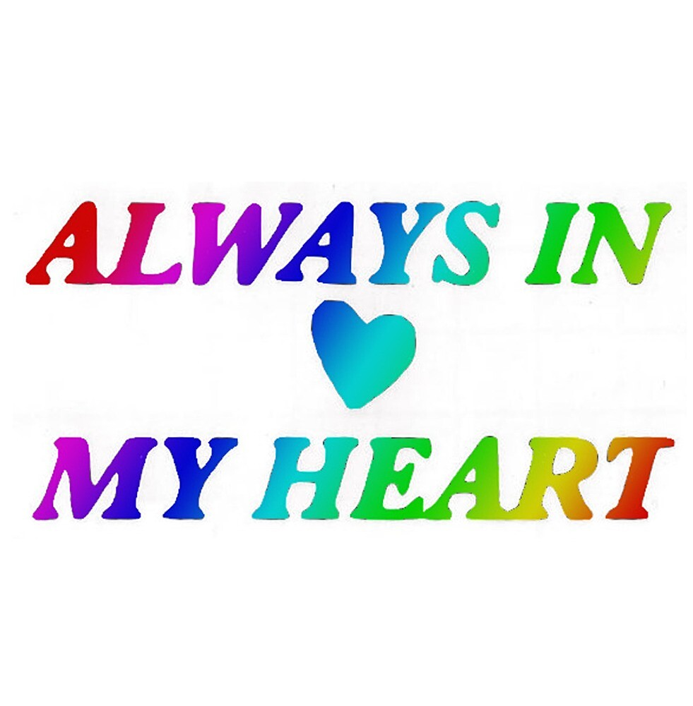 Always In My Heart by Willow Hudson