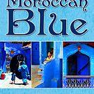 Moroccan Blue | Damienne Bingham by Didi Bingham