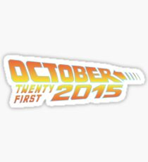 Back to the Future October 21, 2015  30 year anniversary Sticker
