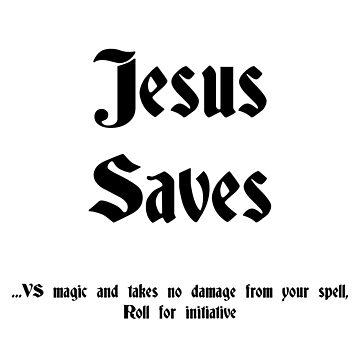 Jesus saves by DungeonDork