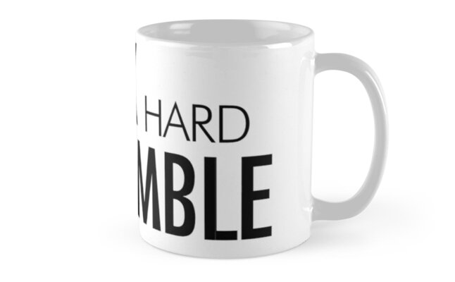 Work hard stay humble by CacaoDesigns