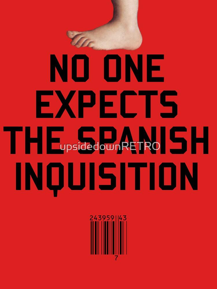 Niemand erwartet die spanische Inquisition von upsidedownRETRO