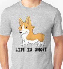 Life Is Short Slim Fit T-Shirt
