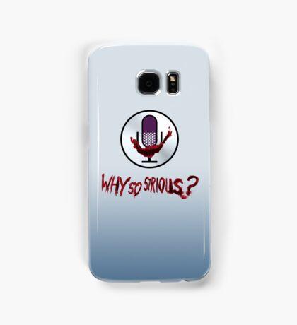 Why So Sirious Samsung Galaxy Case/Skin