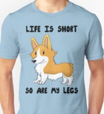 Life Is Short, So Are My Legs Slim Fit T-Shirt