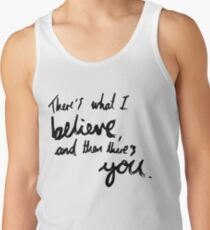 """""""There's What I Believe..."""" Quote From 'In The Flesh' Tank Top"""
