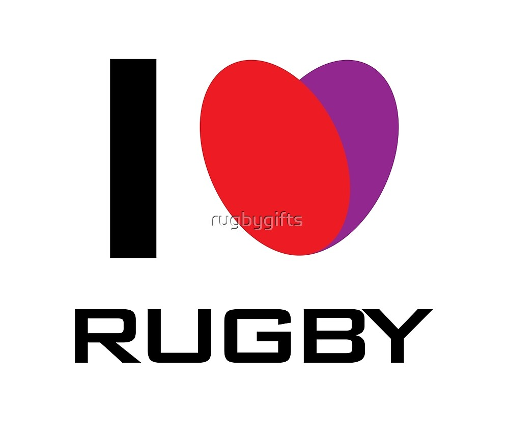 I LOVE RUGBY by rugbygifts