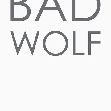 Bad Wolf by DRattus91