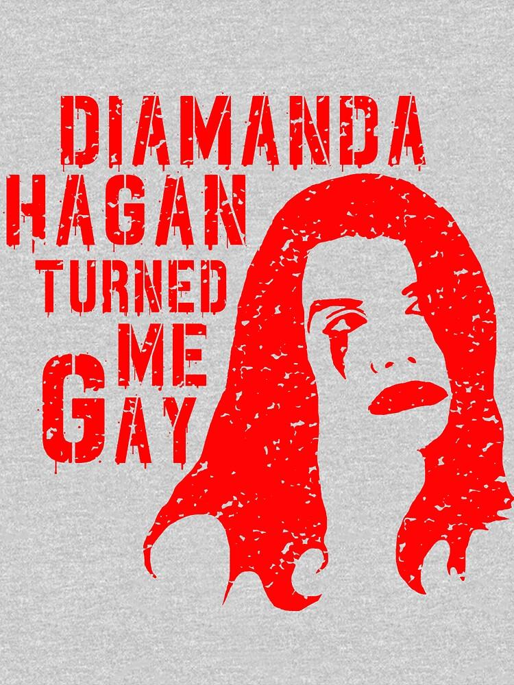 Diamanda Hagan Turned Me Gay (Red) by DiamandaHagan