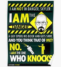 I Am the Danger Poster
