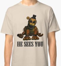 Golden freddy He Sees You - FNAF Classic T-Shirt