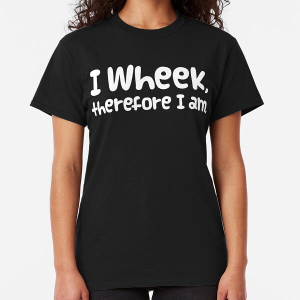 "Guinea Pig Slogan ""I Wheek, Therefore I Am"" Classic T-Shirt"