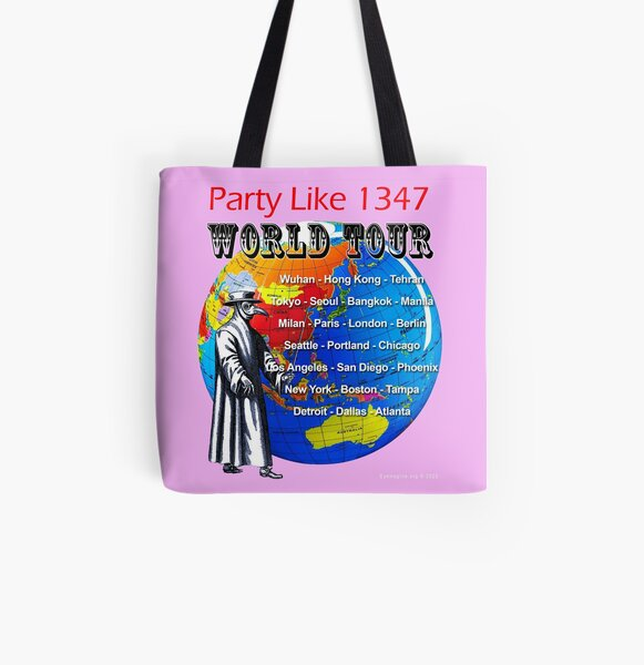 Party Like 1347 World Tour All Over Print Tote Bag
