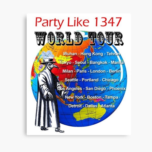 Party Like 1347 World Tour Canvas Print