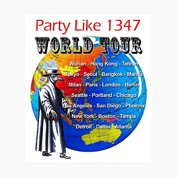 Party Like 1347 World Tour Photographic Print