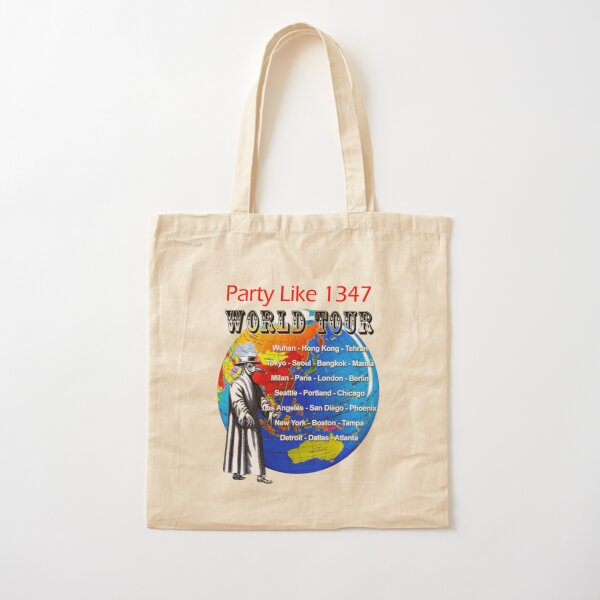 Party Like 1347 World Tour Cotton Tote Bag