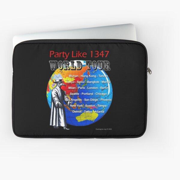 Party Like 1347 World Tour Laptop Sleeve
