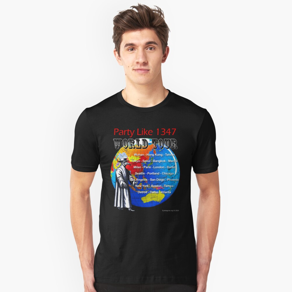 Party Like 1347 World Tour Slim Fit T-Shirt