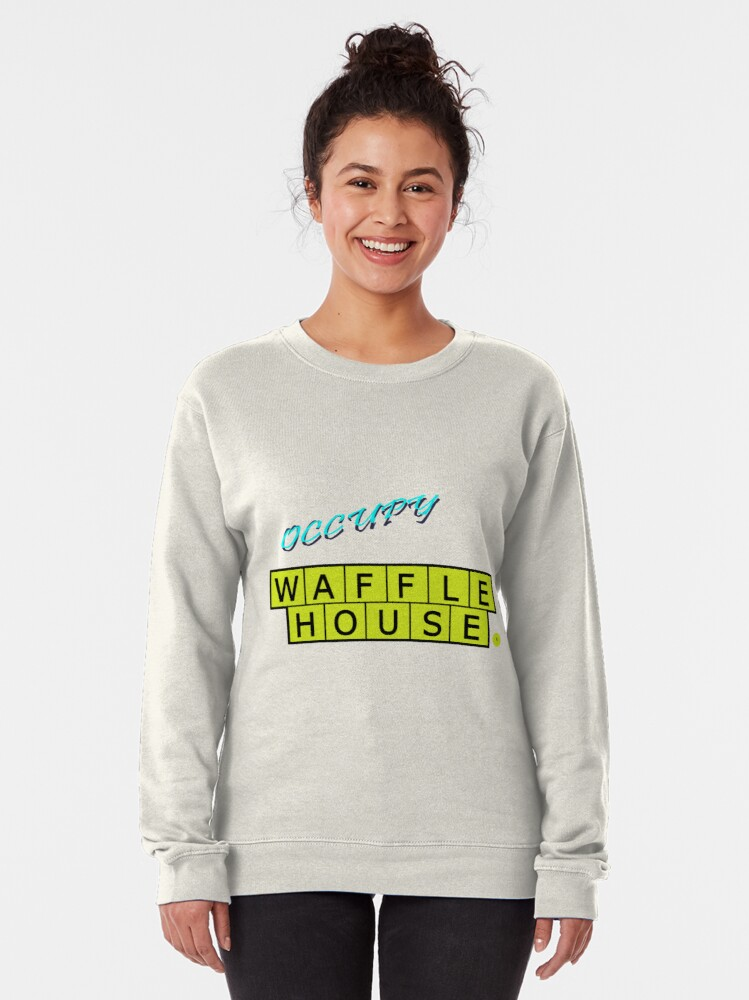 Alternate view of Occupy Waffle House Pullover Sweatshirt