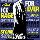 Fire and Ice and Rage  by Tom Trager
