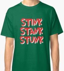Stink Stank Stunk Classic T-Shirt