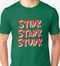 Stink Stank Stunk Slim Fit T-Shirt