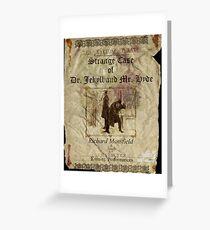 Altered, Robert Louis Stevenson's Strange Case of Dr. Jekyll & Mr. Hyde Theatre Poster Greeting Card