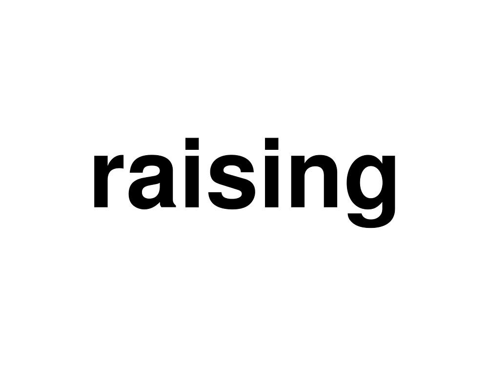 raising by ninov94