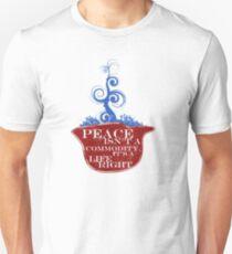 PEACE ISN'T A COMMODITY... T-Shirt