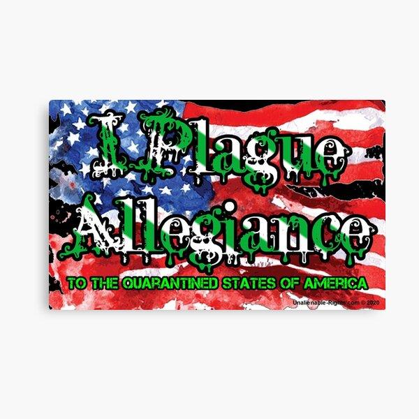 I Plague Allegiance Canvas Print
