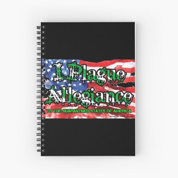 I Plague Allegiance Spiral Notebook