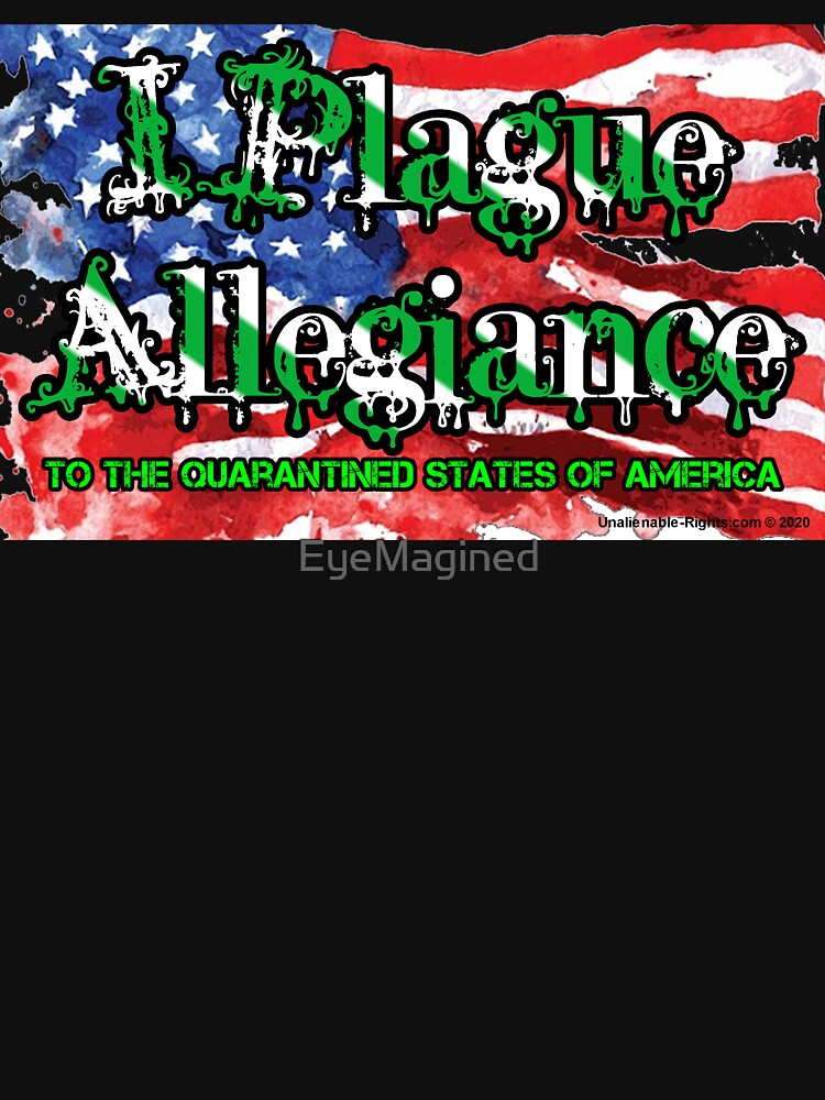 I Plague Allegiance by EyeMagined