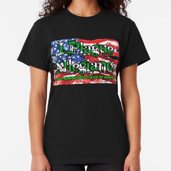 I Plague Allegiance Classic T-Shirt