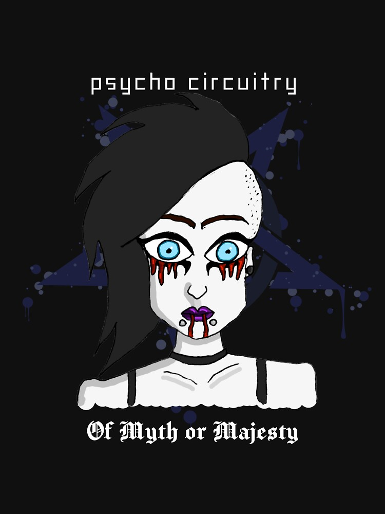 Of Myth or Majesty by PsychoCircuitry
