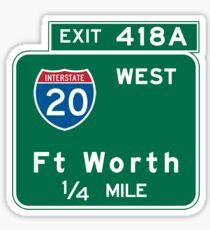 Fort Worth, TX Road Sign, USA Sticker