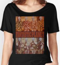 The Fantastic Planet Women's Relaxed Fit T-Shirt