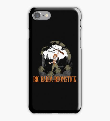 Big Badda Boomstick iPhone Case/Skin